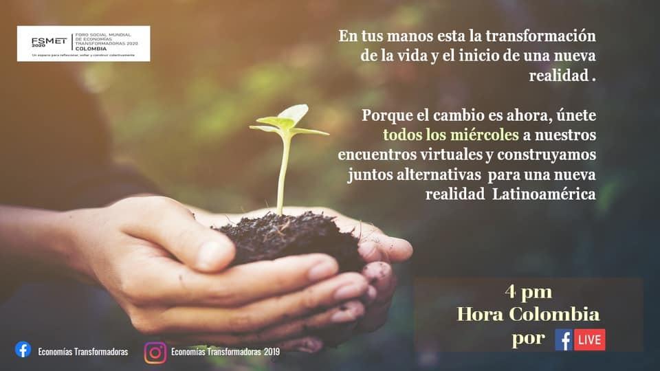 Dialogo de saberes y experiencias de economías transformadoras en América Latina- FSMET 2020-  Preparatorio COLOMBIA